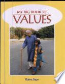 My Big Bk  of Values 6