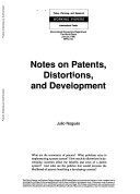Notes on Patents  Distortions  and Development