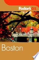 Boston 2005 - Fodor's Guide