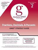 Fractions, Decimals, & Percents GMAT Strategy Guide