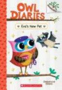 Eva s New Pet  Owl Diaries