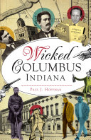 Wicked Columbus, Indiana [Pdf/ePub] eBook
