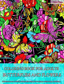 Coloring Book for Adults   Butterflies and Flowers