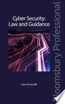 Cyber Security: Law and Guidance