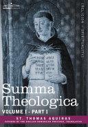 Summa Theologica  Volume 1