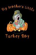 Big Brothers Little Turkey Boy