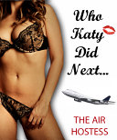 Who Katy Did Next...The Air Hostess ebook