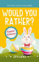 Kids Laugh Challenge   Would You Rather  Easter Edition