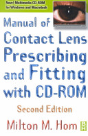 Manual of Contact Lens Prescribing and Fitting with CD ROM