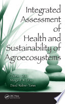 Integrated Assessment Of Health And Sustainability Of Agroecosystems Book PDF