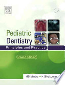 Pediatric Dentistry: Principles And Practice 2/e