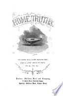 Home truths  miscellaneous addresses and tracts
