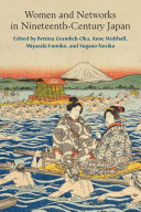 Women and Networks in Nineteenth Century Japan