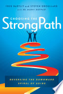 Choosing the StrongPath