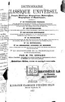Dictionnaire classique universel français, historique, biographique, mythologique, géographique et étymologique ...