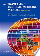 The Travel and Tropical Medicine Manual E Book Book