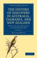 The History of Discovery in Australia  Tasmania  and New Zealand