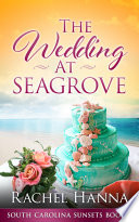 The Wedding At Seagrove