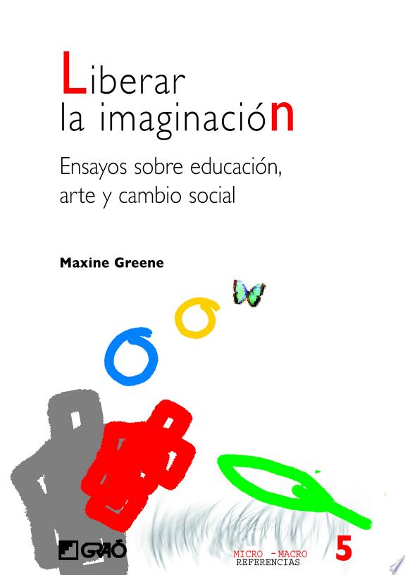 Liberar la imaginación