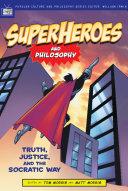 Superheroes and Philosophy [Pdf/ePub] eBook