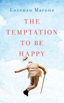 The Temptation to Be Happy Pdf/ePub eBook