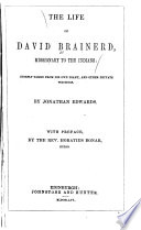 The Life of David Brainerd  Missionary to the Indians Book PDF
