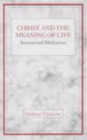 Christ and the Meaning of Life