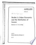 Studies in Urban Economics and the Distribution of Income