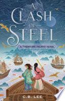 A Clash of Steel  A Treasure Island Remix Book PDF