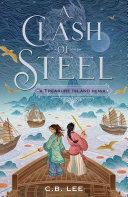 A Clash of Steel: A Treasure Island Remix [Pdf/ePub] eBook