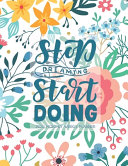 Stop Dreaming Start Doing 2020 Monthlyweekly Planner