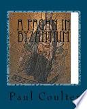 A Pagan In Byzantium