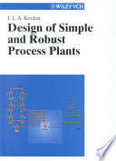 Design of Simple and Robust Process Plants