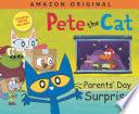 Pete the Cat Parents  Day Surprise