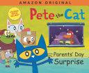 Pdf Pete the Cat Parents' Day Surprise