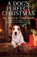 A Dog s Perfect Christmas