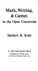 Math, Writing and Games in the Open Classroom