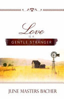 Love Is a Gentle Stranger
