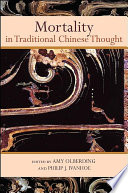 Mortality in Traditional Chinese Thought