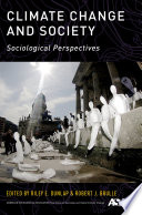 """Climate Change and Society: Sociological Perspectives"" by Riley E. Dunlap, Robert J. Brulle"