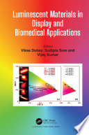 Luminescent Materials in Display and Biomedical Applications