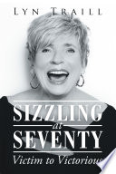 Sizzling At Seventy Book PDF
