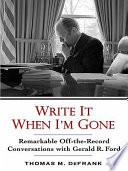 Write It When I M Gone Book PDF