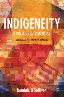 Indigeneity  A Politics of Potential