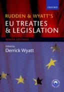 Rudden and Wyatt s EU Treaties and Legislation