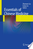"""Essentials of Chinese Medicine"" by Liang Liu, Zhanwen Liu"