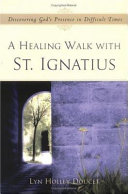 A Healing Walk with St  Ignatius