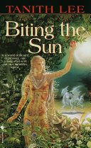 Biting the Sun ebook