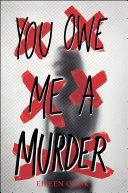 You Owe Me a Murder