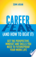 Career Fear  and how to beat it